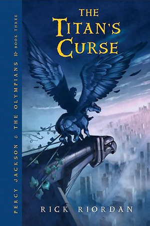 The Titan's Curse (Percy Jackson and the Olympians Series #3). OutlooK-12 Magazine