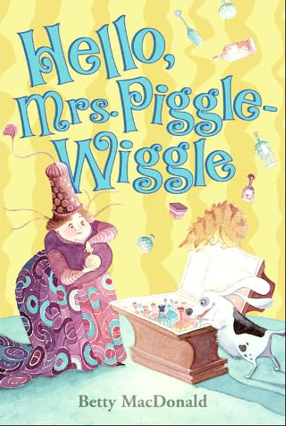 Hello, Mrs. Piggle-Wiggle. OutlooK-12 Magazine