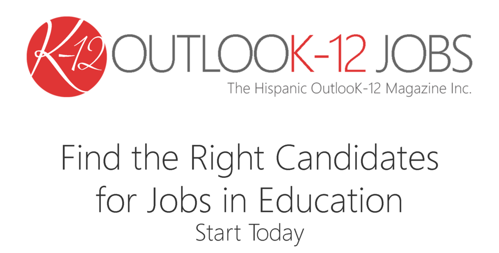 The Hispanic OutlooK-12 Jobs