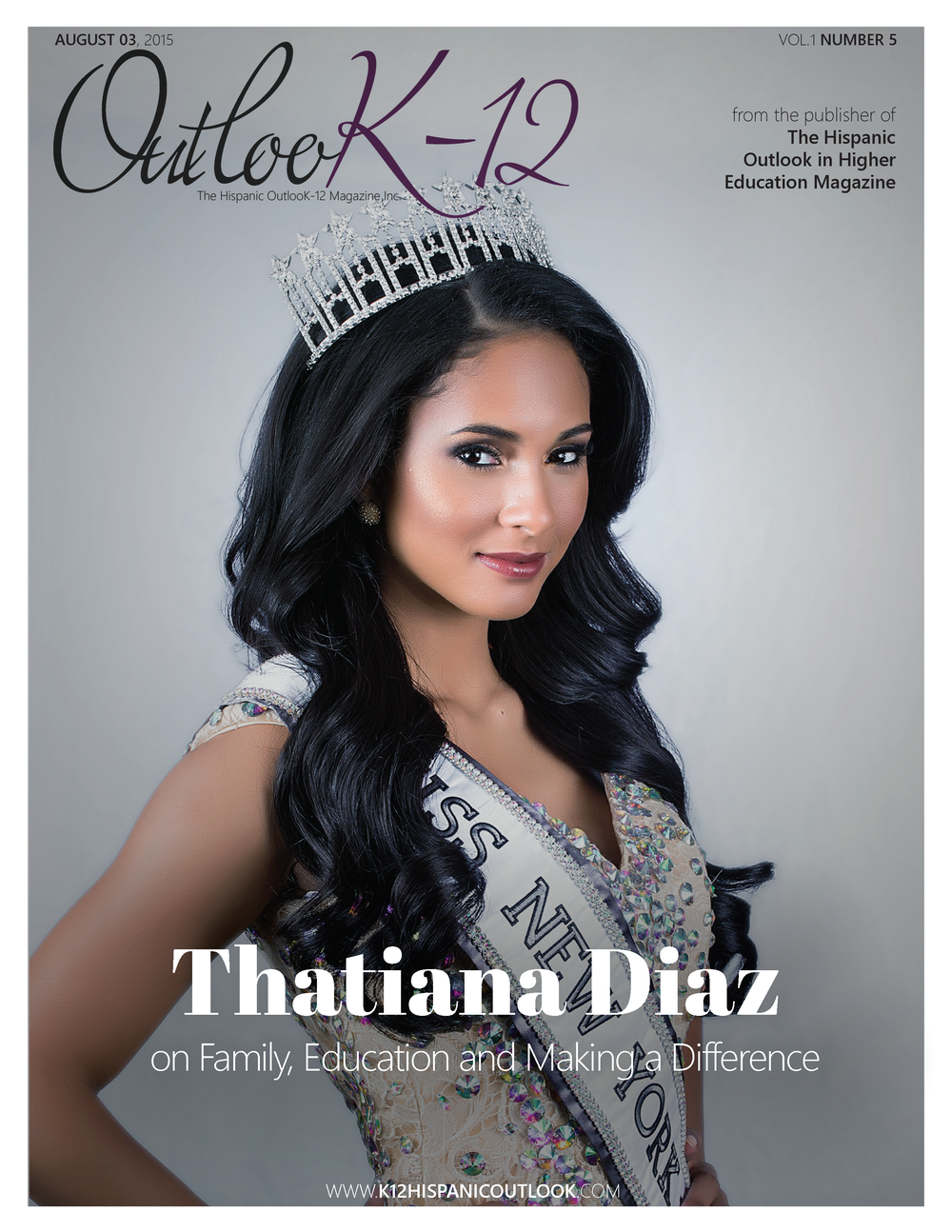The Hispanic OutlooK-12 Magazine Thatiana Diaz