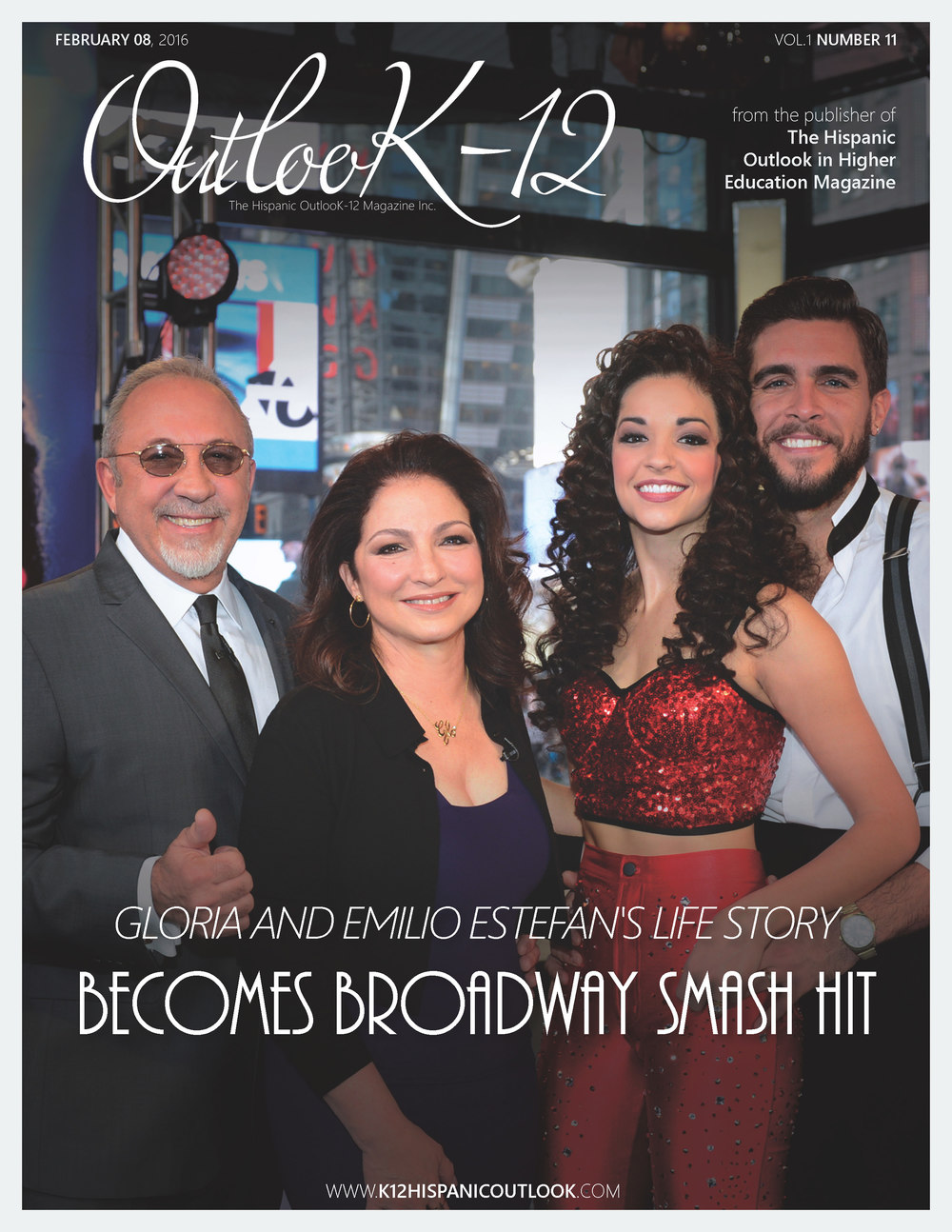 The Hispanic OutlooK-12 Magazine February
