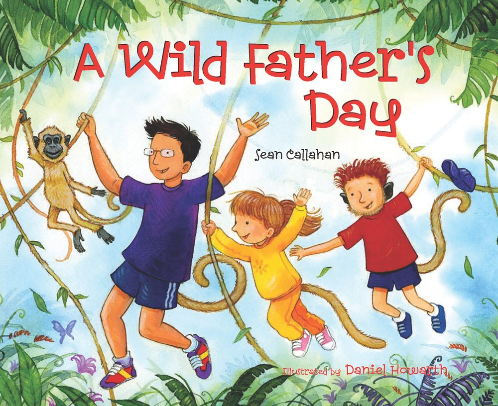 """""""A Wild Father's Day"""""""
