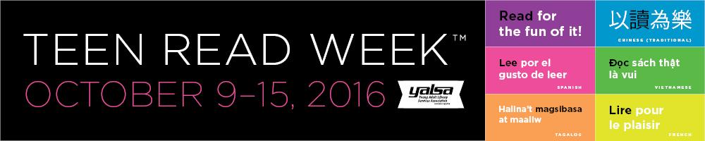 2016 Teen Read Week™  Grant Recipients Announced