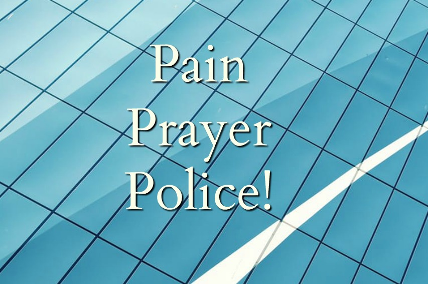 Pain, Prayer, Police! — International Coalition of Apostolic Leaders
