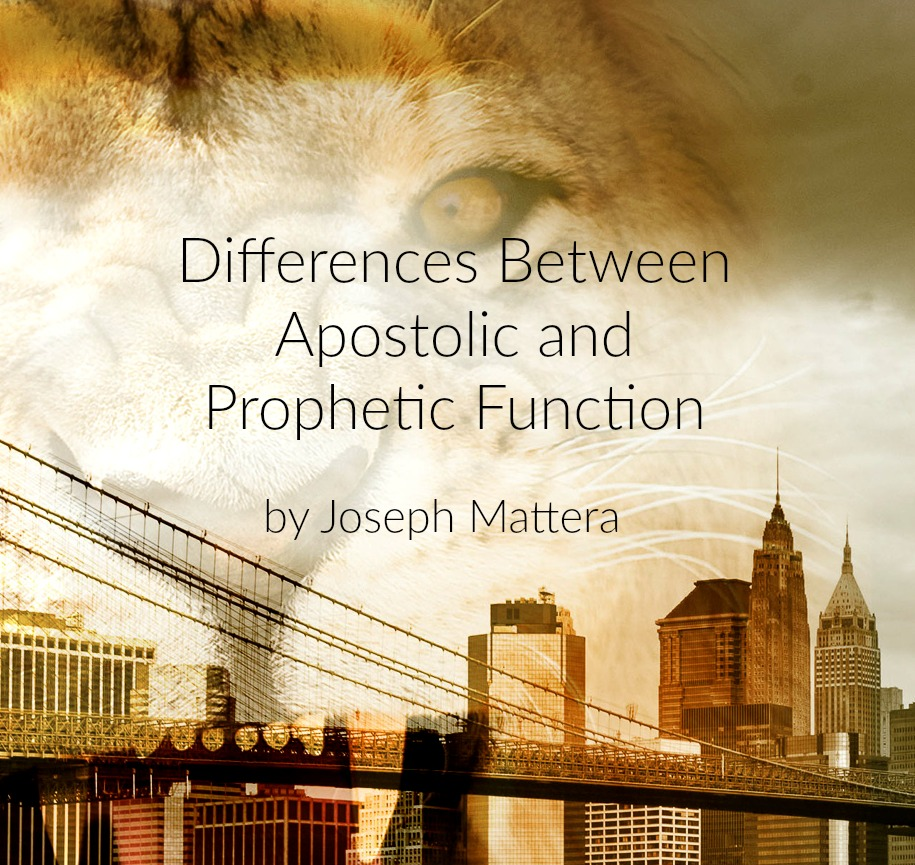 Differences Between Apostolic and Prophetic Function