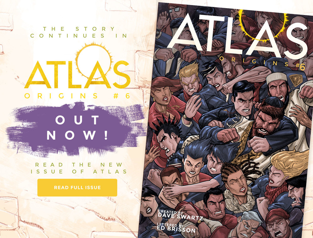 Atlas:ORIGINS Issue #6 - OUT NOW!