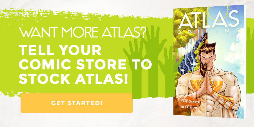Tell Your Comic Book Store about Atlas:ORIGINS