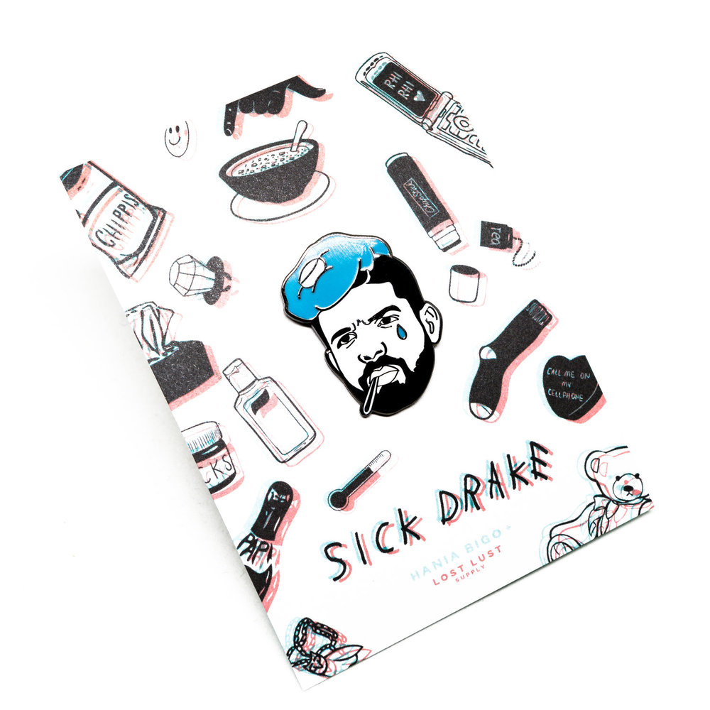 "I was approached by Lost Lust Supply to collaborate on a lapel pin design as their featured artist for the month of January (2017) and ended up creating a lapel pin inspired by the internet meme of Drake's image as an emotional hip-hop artist. As I was joking around one day with a pal about what Drake would be like if he had a cold, this collaboration with Lost Lust gave me the opportunity to fulfill my meme dream of making this idea into a real-life-object. For the card, I played with images associated with either Drake himself or stereotypical things one might use when one might have a cold. The name of the pin itself is a play on words and the font is a recreation of his album cover ""If You're Reading This it's Too Late."""