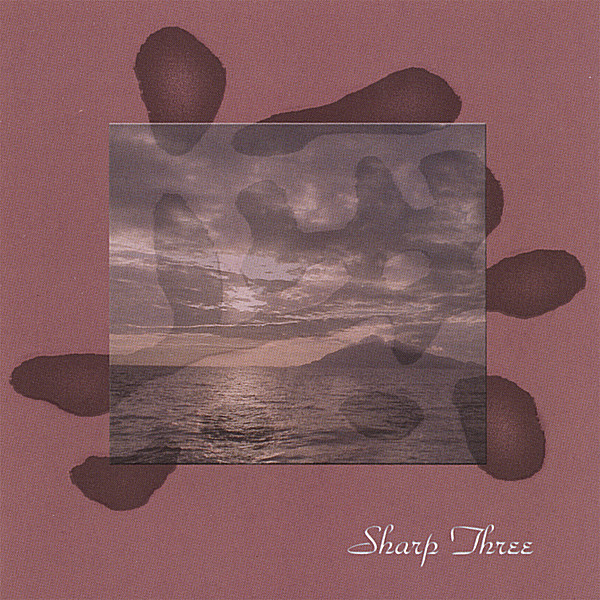 "SHARP THREE ""Nothingness / 無"" ( CDBaby.com  /  iTunes )"