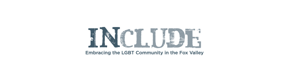 INCLUDE - Embracing the LGBT Community in the Fox Valley - Brand for an initiative/cause for youth and adults in the Appleton, Wisconsin area