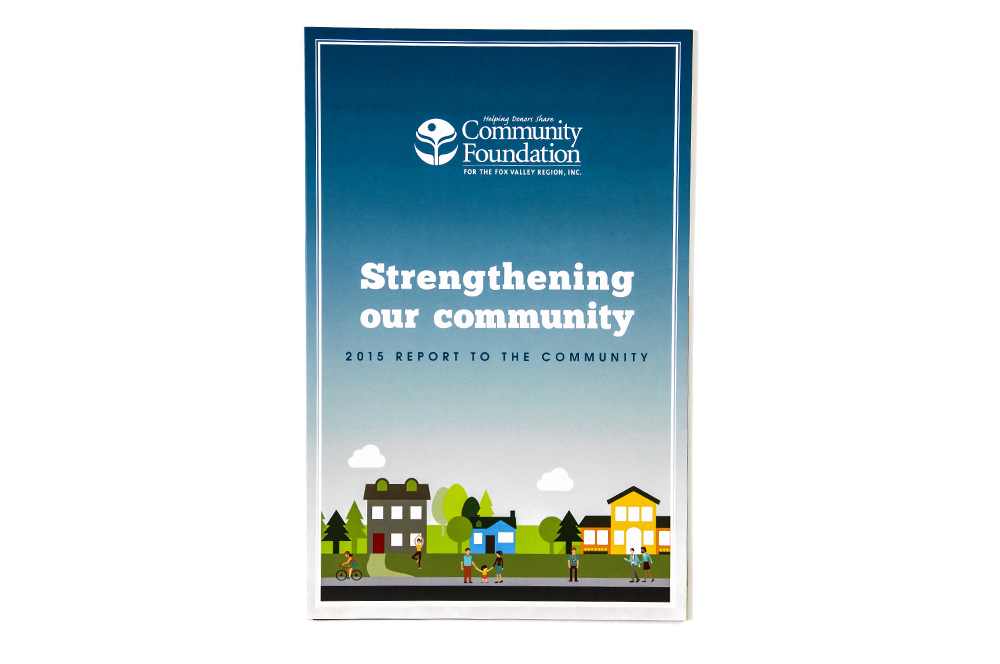 Community Foundation for the Fox Valley Region - 2014 Report to the Community - Annual Report