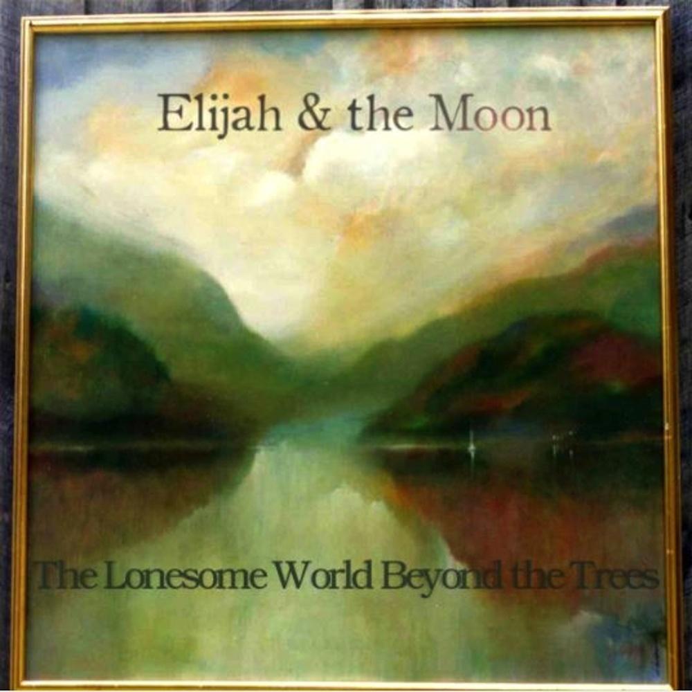 Elijah & the Moon
