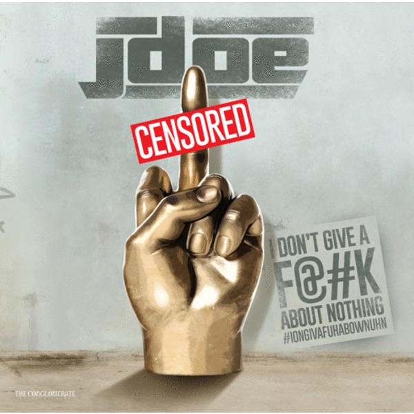 """New Music: Busta Rhymes & The Conglomerate Presents:J-Doe """"I Don't Give A F**K About Nothing"""""""