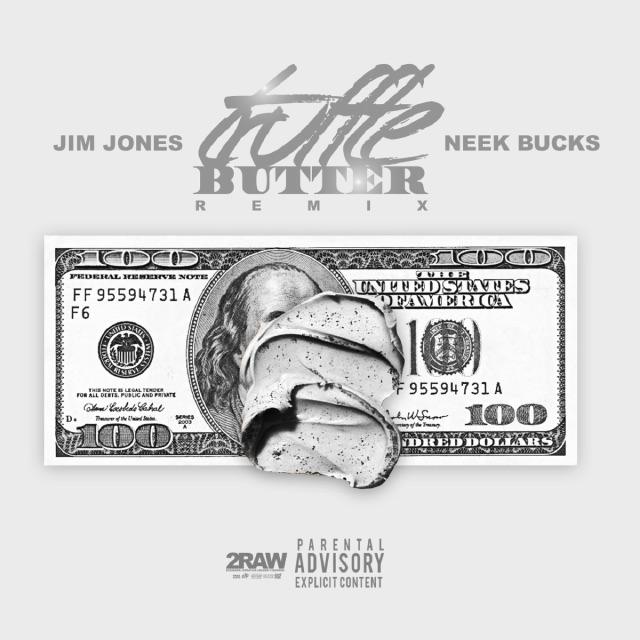 """JIM JONES x NEEK BUCKS     """"Truffle Butter"""""""