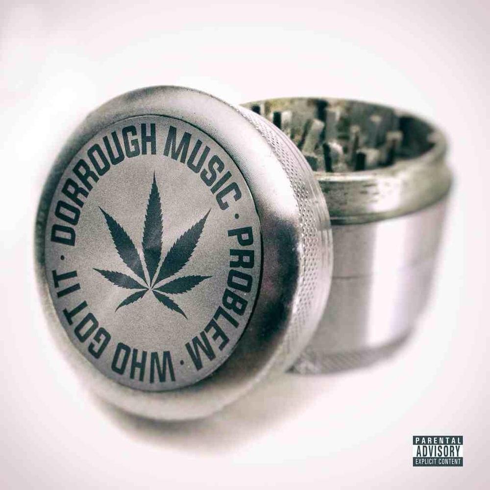 "Dorrough Music ft Problem ""Who Got It""  IG: @DorrourghMusic & @Problem354"