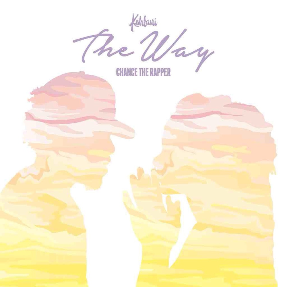 "Kehlani ft Chance The Rapper ""The Way""    IG: @KehlaniMusic & @ChanceTheRapper"