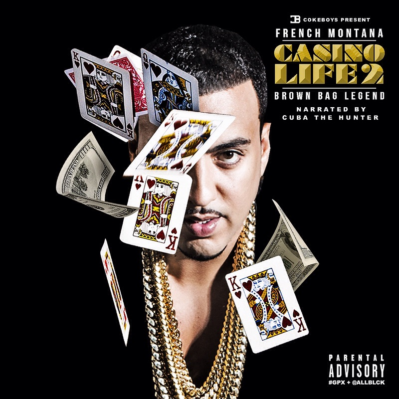 "FRENCH MONTANA   ""Casino Life 2""  Mixtape featured on Datpiff mixtapes! The mixtape includes his label mates including music artist Chix, who was recently murdered last week. Leaving behind a wife and children, great emerging artist whose last lines are showcases on his labelmate and friend's mixtape!"