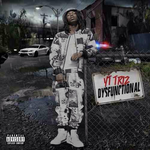 https://m.datpiff.com/tape/710347 http://www.hotnewhiphop.com/yt-triz-dysfunctional-new-mixtape.115842.html