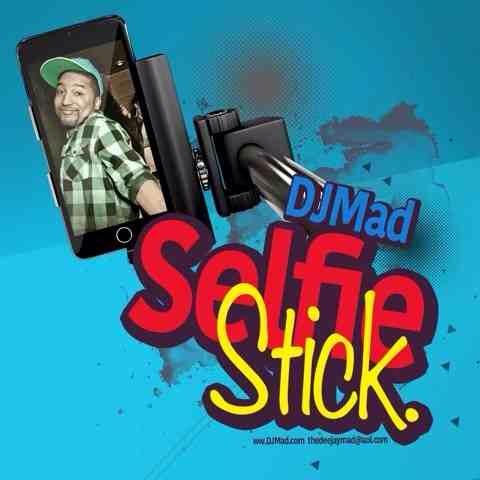 """DJ MAD """"Selfie Stick"""" Download Clean & Dirty Back Up Link Listen on SoundCloud Turntables & EDM by DJ MAD"""