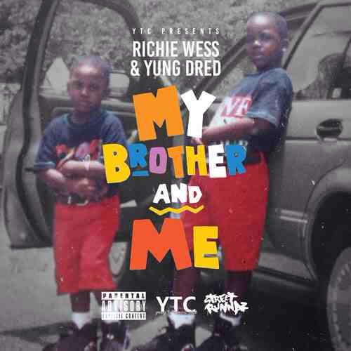 """YTC ENT artists  Yung Dred  and  Richie Wess  have found a working formula of steadily releasing material together. This year alone they've released two smash records """"Members Only"""" and """"Fogo De Chow"""". You remember the duo from the hit Throwing Racks ft. Gucci Mane. This time around, the Florida natives bring ustheir highly anticipated mixtape project, """"  My Brother and Me  .""""  YTC PRESENTS:    """"My Brother & Me""""    Richie Wess & Yung Dred     Download & Listen from LiveMixtapes     Follow @richiewess @yungdredytc   booking@paramountcelebrity.com"""