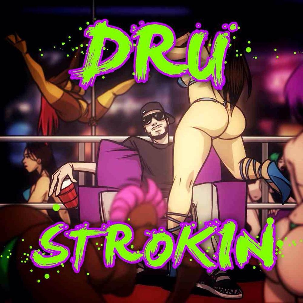 """DRU - """"Strokin"""" (prod by DJ Montay)    Insta @dru_ezie     Twitter @drupnoid     Insta @therealdjmontay     Twitter @djmontay"""