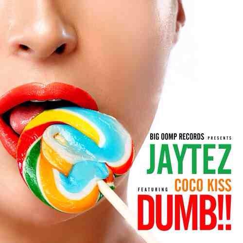 """JaytezftCoCo Kiss   """"Dumb""""    (prod by Dj Montay)"""