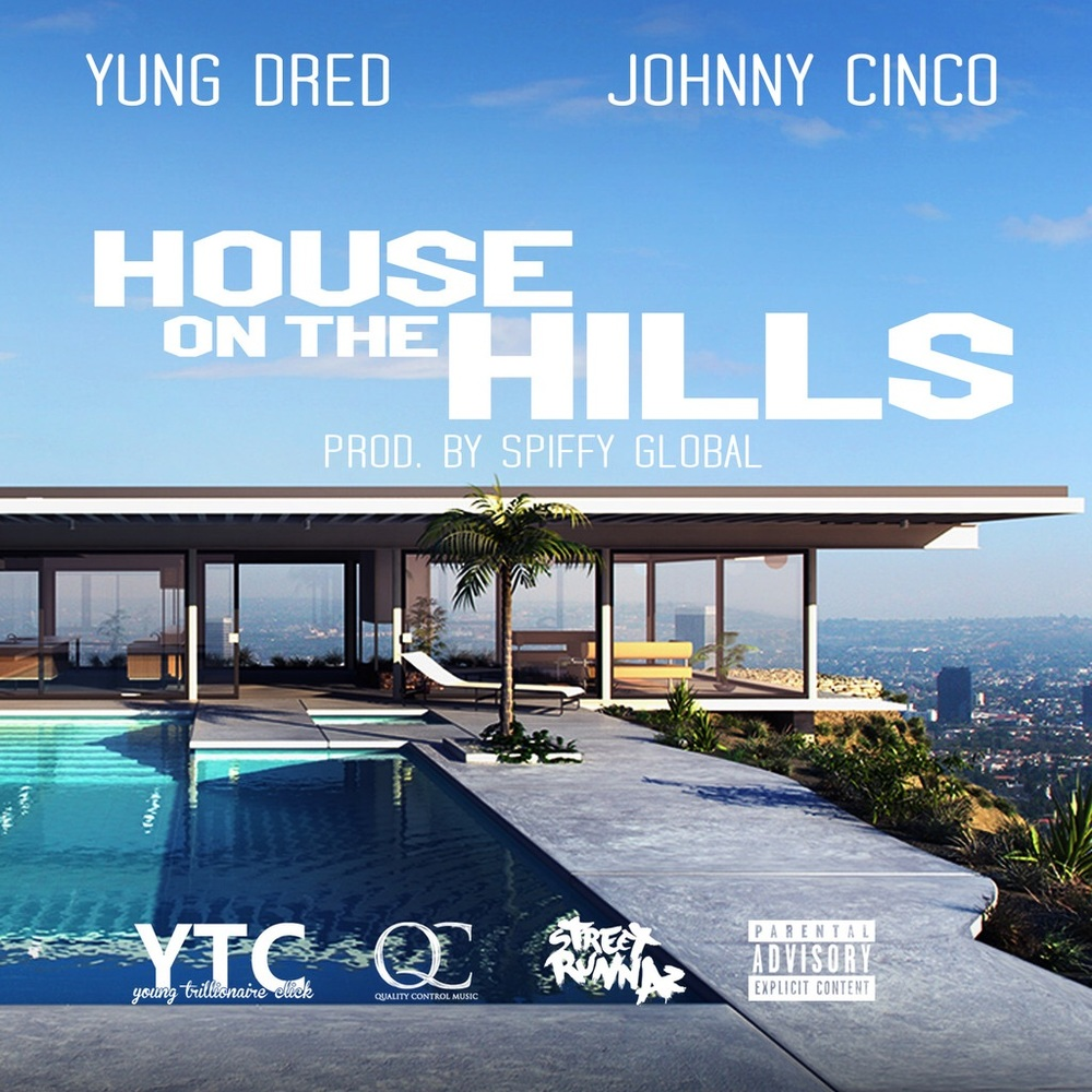 """This track has been out for a minute but making its rounds on audiomack and getting some radio play! Yung Dred ft Johnny Cinco - """" House On The Hills """" but it's new in a lot of ways for those yet to hear this single! Checkout the music video below and become a fan or enjoyment for the moment! Yung Dred member of YTC (Young Trillionaire Click) and Street Runnaz presents """" House On The Hills """""""