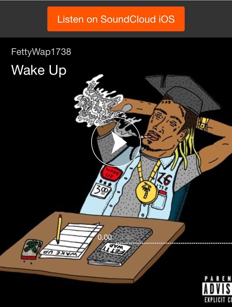 https://m.soundcloud.com/harlem_fetty/fetty-wap-wake-up