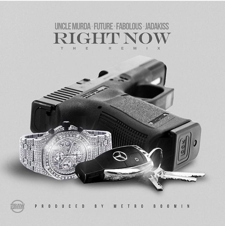 """https://m.soundcloud.com/myfabolouslife/right-now-remix   Fabolous just remixed """" Right Now """" this time he brought out the remixers at their finest! Jadakiss, Uncle Murda, Future with their own take on distrust and when there is no loyalty. Produced by Metro Boomin who has been the go to producer in the industry and with artist highlighting your name in their tracks you gotta bring the fire! """" Right Now, The Remix """""""