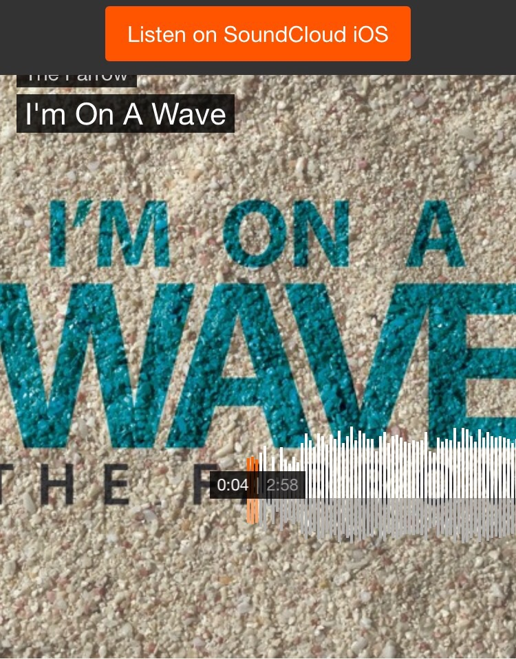 https://m.soundcloud.com/onlythefarrow/im-on-a-wave-1
