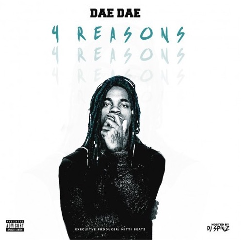 "300 Ent's Dae Dae drops ""4 Reasons"" on Live Mixtapes, lead track, "" Wat U Mean "" out now!"
