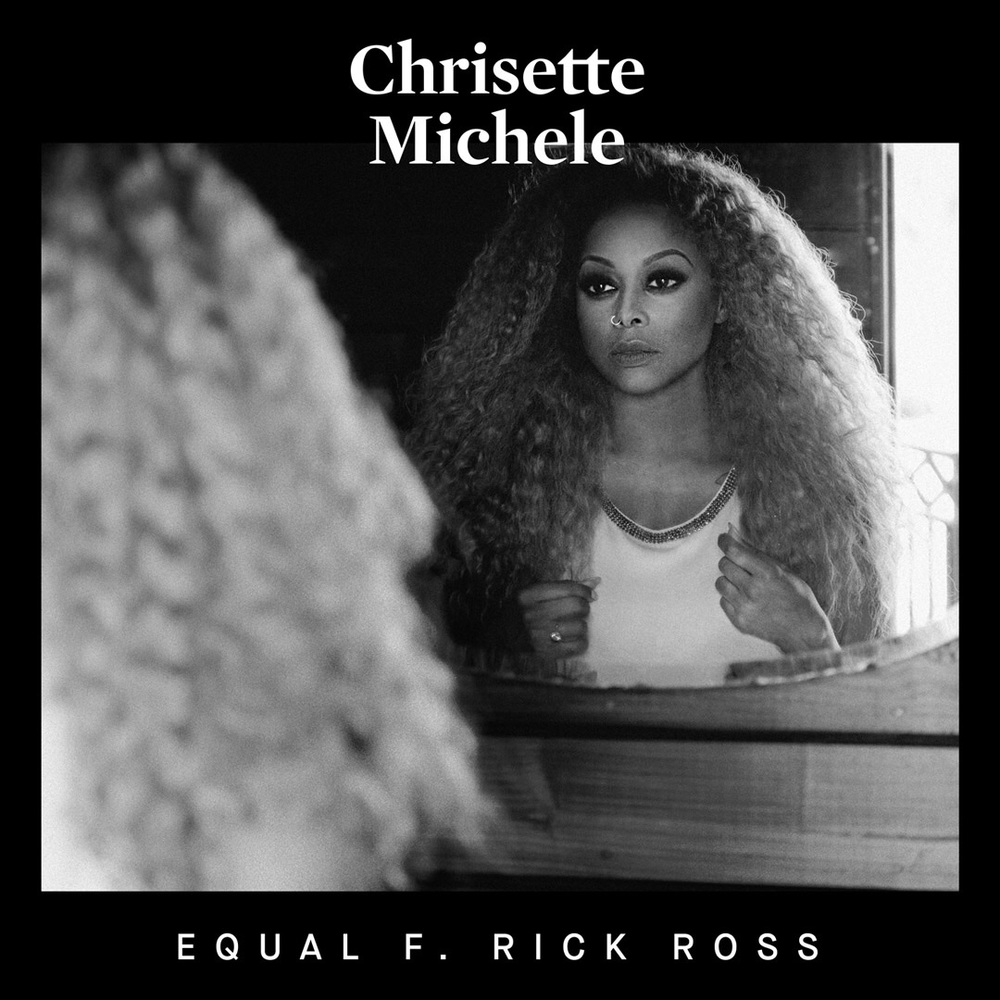 "Chrisette Michele ""Equal"" featuring Rick Ross 'Milestone' 6.10.16"