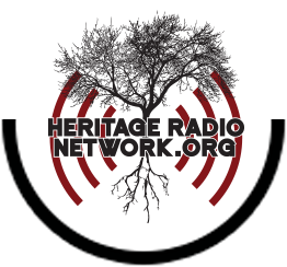 HERITAGE RADIO NETWORK: Taking a Stand