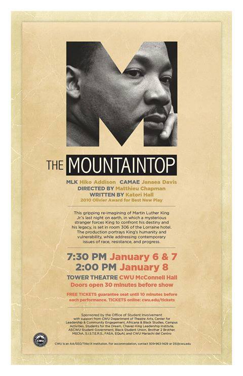 The Mountaintop - Cast as Dr. Martin Luther King Central Washington University Production of