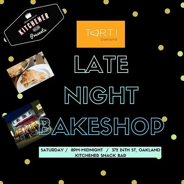 It's Saturday and that means Late Night Bakeshop at @kitcheneroak ! #PIE #Cookies and other tasty treats. 8pm-Midnight. Stop on by 🙋