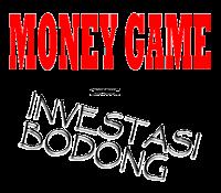 money game adalah investasi bodong
