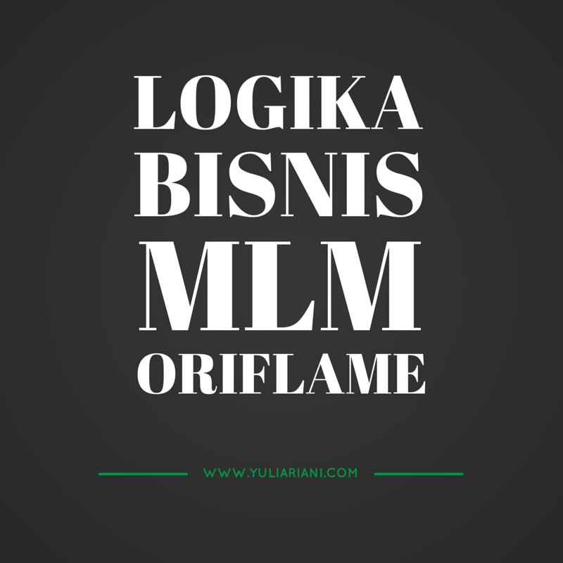 logika bisnis mlm oriflame