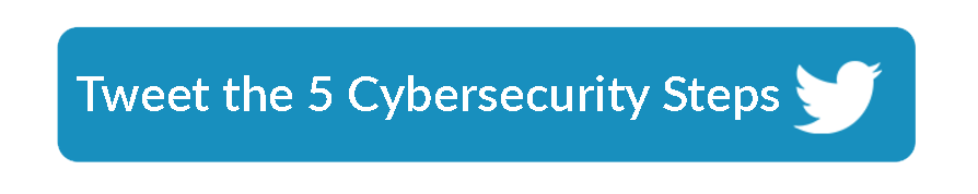 ClicktoTweet 5 cybersecurity steps to protect you this week button