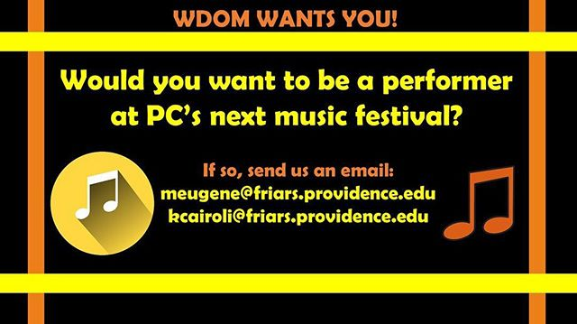 Calling all DJ's! WDOM is looking for performers for PC's next music festival! If you want to get up on stage, email our event directors and let them know! 🎶🎶🎶