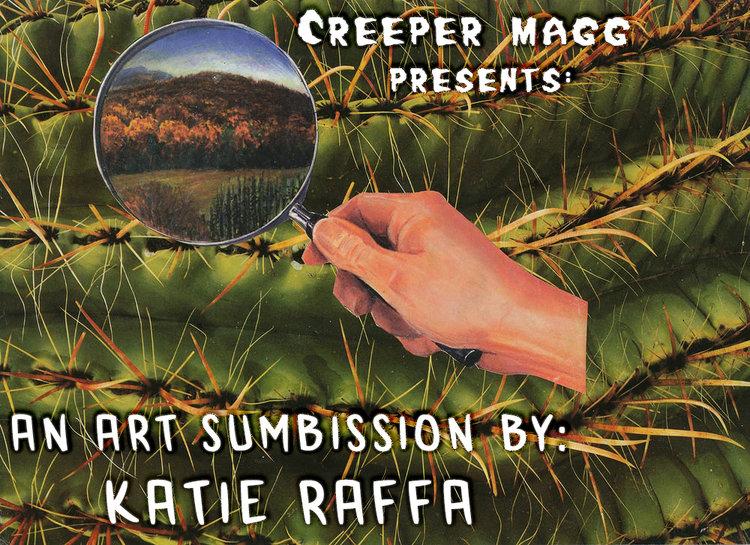 Katie Raffa - Art Submission