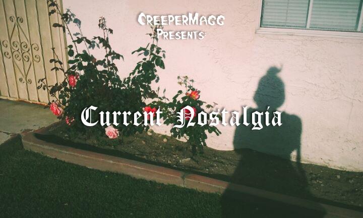 Current Nostalgia - Disposable Diary