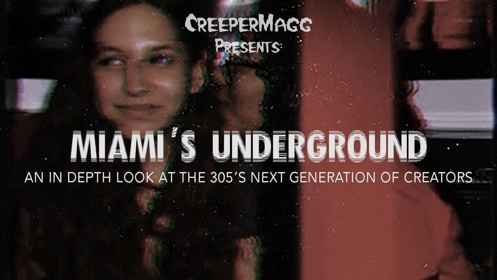 Miami's Underground - Article & Artist Q&A