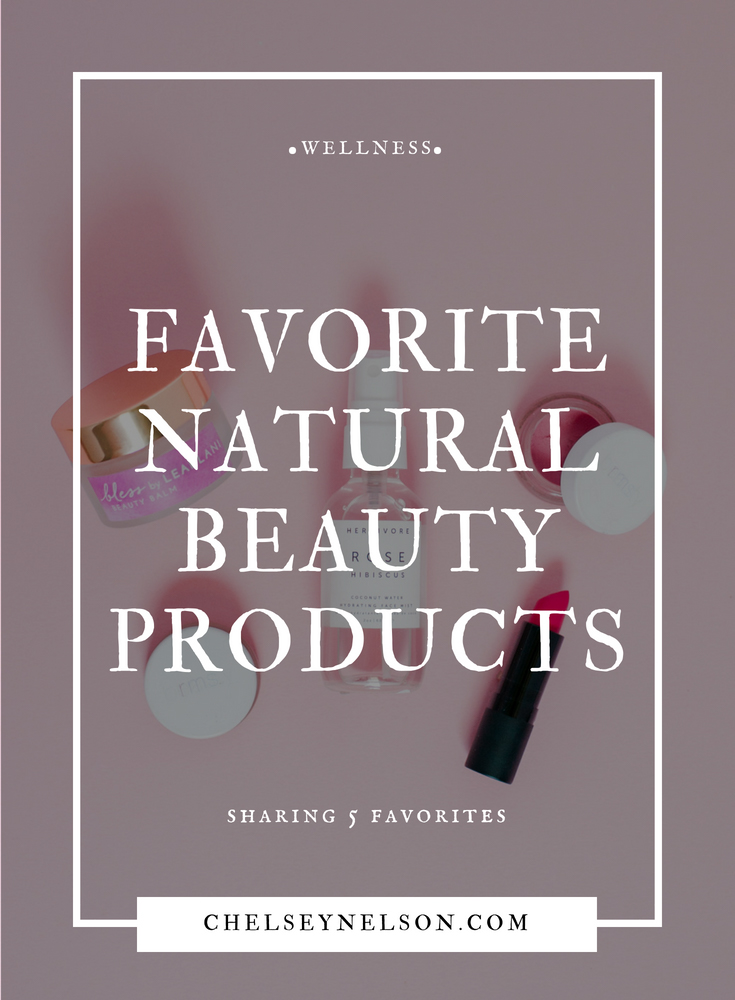 Favorite Natural Beauty Products-1.JPG