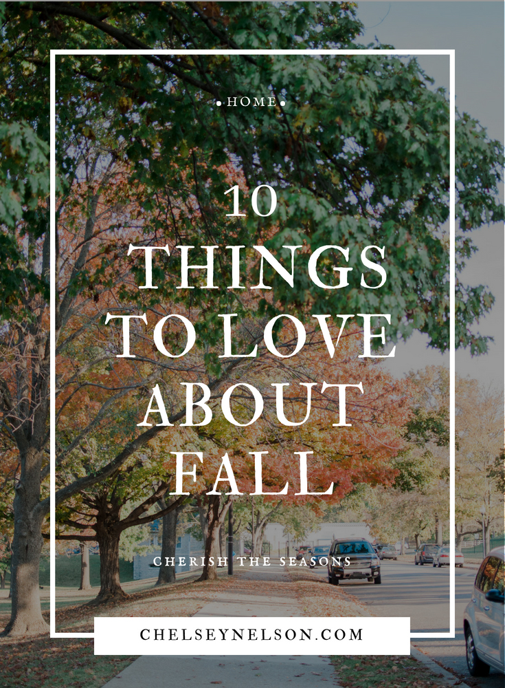 10 Things to Love About Fall-1.JPG