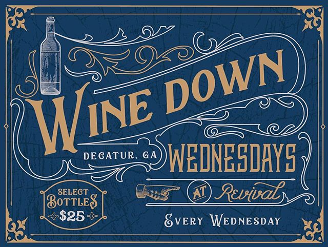 Every Wednesday, we will be featuring select bottles of wine, chosen by our own wine rockstar @jeramalamb, for $25 each! Come wine down with us 🍷  #winedownwednesday #revivaldecatur #decaturwhereitsgreater