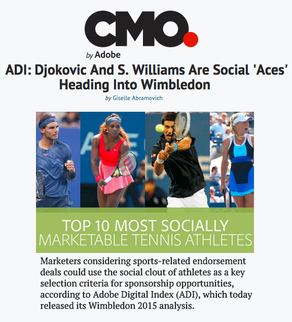 "Excerpt & Article from ""ADI: Djokovic And S. Williams Are Social 'Aces' Heading Into Wimbledon"" by Giselle Abramovich featured on CMO.com."
