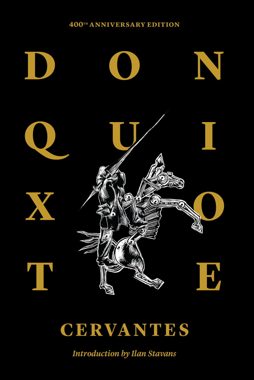 don quixote of la mancha th anniversary edition restless books