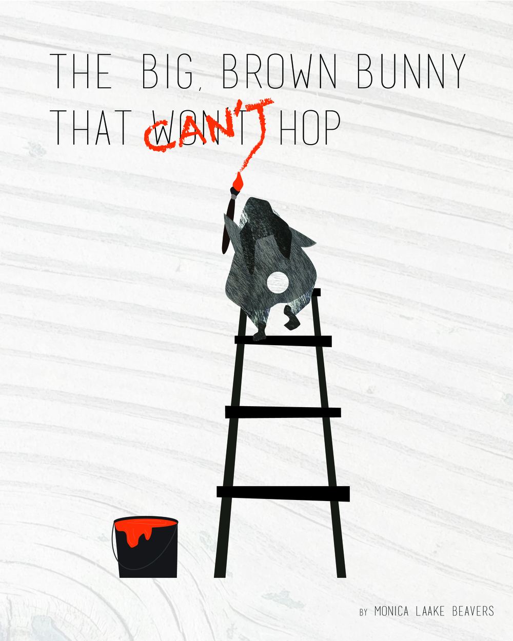 """Big, Brown Bunny That Can't (Won't) Hop"" by Monica Beavers, 8x10in, mixed media/illustrated book (2016)"
