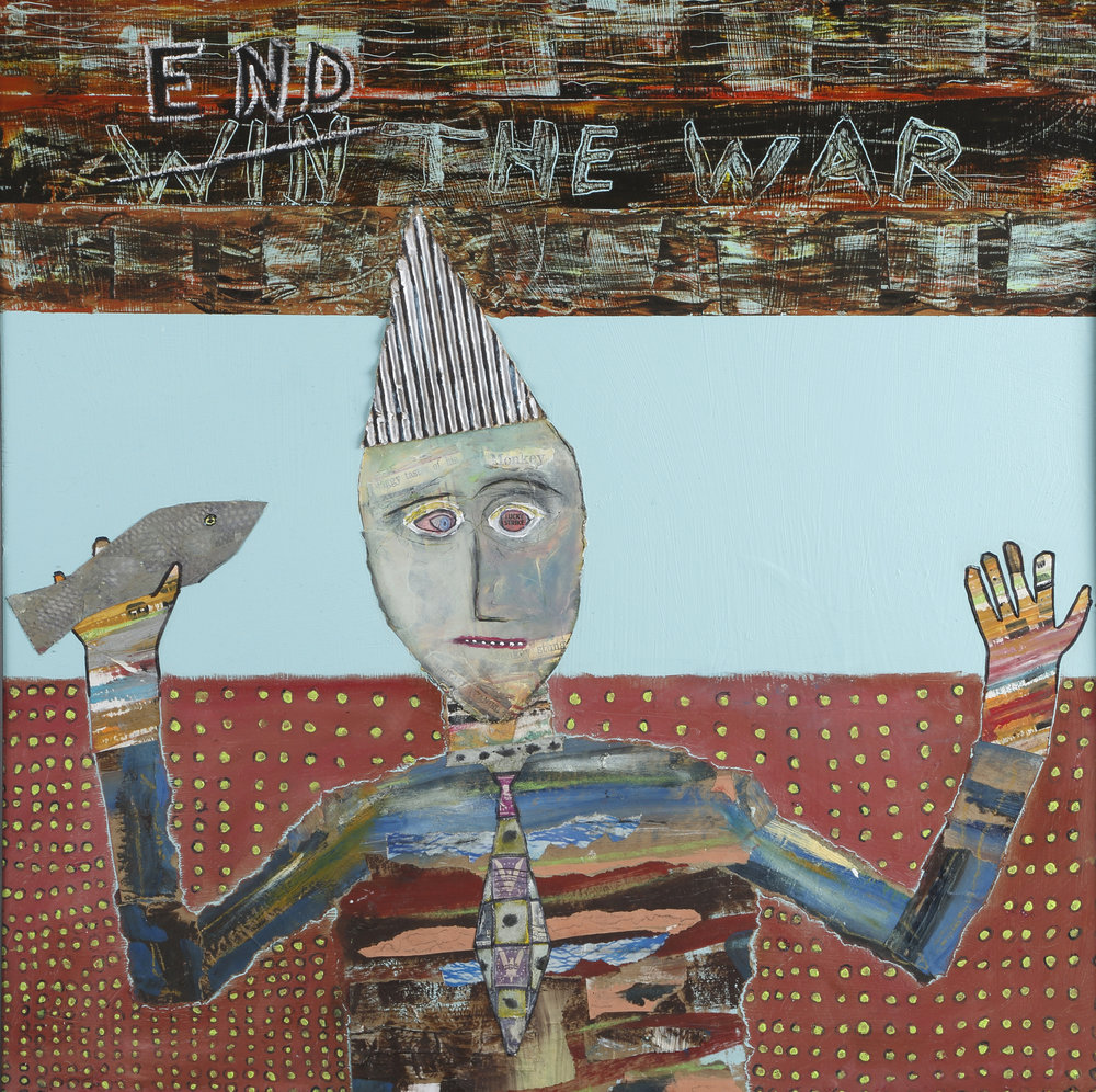 """End the War,"" Tad DeSanto, 24x24in, mixed media, NFS (sold)"