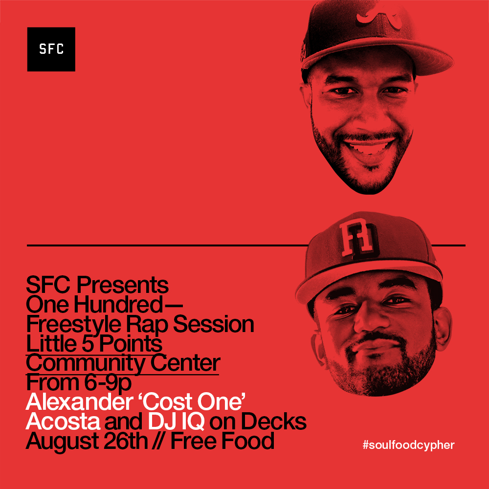 "ATLANTA'S FREESTYLE CYPHER RETURNS Sunday, Aug 26th, with @soulfoodcypher presents @100offthetop freestyle session in Little Five Points. This session, we celebrate all 4 elements of Hip-Hop.  Behind the Decks is co-founder  Alexander ""Cost One"" Acosta  and IQ !! You can expect them to represent their element of Hip-Hop with indisputable vibes!!   Holding down the mic as host is Anon The Griot, the living embodiment of an Emcee.  We also will have representatives for Grafitti and Breakdancing. This is a session you won't want to miss!"